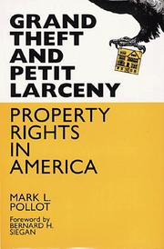 Cover of: Grand Theft and Petty Larceny | Mark L. Pollot