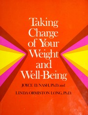 Cover of: Taking charge of your weight and well-being | Joyce D. Nash