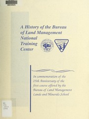 Cover of: A history of the Bureau of Land Management National Training Center | Lynn Engdahl