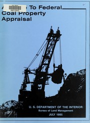 Cover of: A guide to Federal coal property appraisal