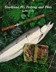 Cover of: Steelhead fly fishing and flies