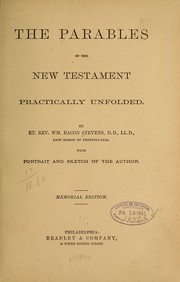 Cover of: The parables of the New Testament practically unfolded