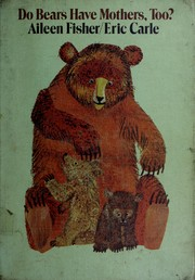 Cover of: Do bears have mothers too?