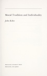 Moral tradition and individuality by John Kekes