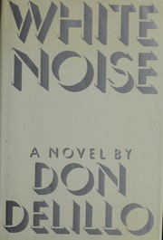 Cover of: White noise | Don DeLillo
