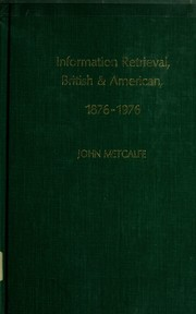 Cover of: Information retrieval, British & American, 1876-1976