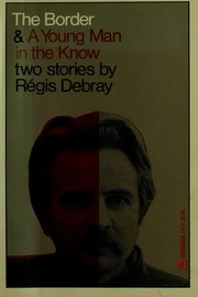 Cover of: The border | ReМЃgis Debray
