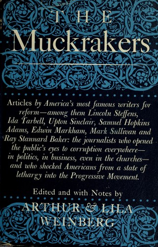 The muckrakers by Arthur Weinberg