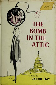 Cover of: The bomb in the attic. | Jacob Hay