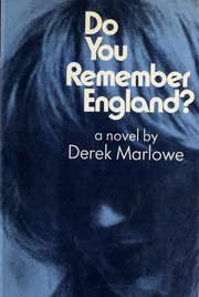 Cover of: Do you remember England? | Derek Marlowe