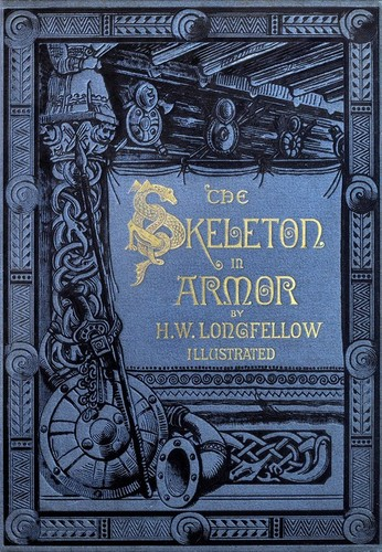 The skeleton in armor by Henry Wadsworth Longfellow