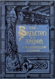 Cover of: The skeleton in armor | Henry Wadsworth Longfellow