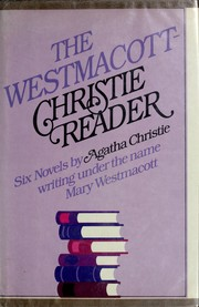 Cover of: The Westmacott-Christie reader by Agatha Christie