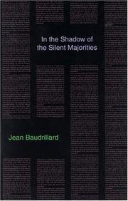 Cover of: In the Shadow of the Silent Majorities (Semiotext(E) Foreign Agents Series)