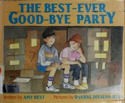 Cover of: The best-ever good-bye party