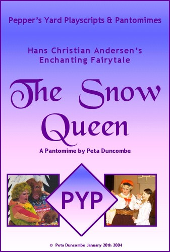 The Snow Queen ~ a Fairytale Pantomime by Peta Duncombe
