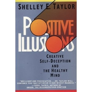 Positive illusions by Shelley E. Taylor