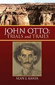 Cover of: John Otto: trials and trails