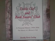 Cover of: Treble Clef and Book Lovers' Club: A Pictorial History, 1904-2004