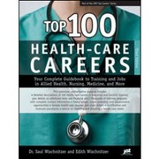 Cover of: Top 100 health-care careers