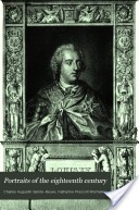 Portraits of the eighteenth century by Charles Augustin Sainte-Beuve