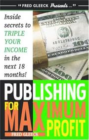 Cover of: Publishing for Maximum Profit | Fred Gleeck
