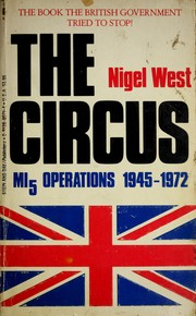 Cover of: The Circus: MI5 Operations 1945-1972