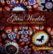 Cover of: Glass worlds | Royal Ontario Museum.