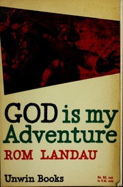 God is my adventure by Rom Landau