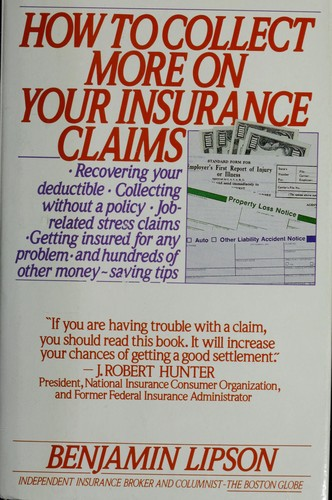How to Collect More on Your Insurance Claims