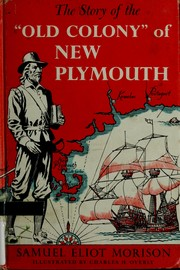 "Cover of: The story of the ""Old Colony"" of New Plymouth, 1620-1692"