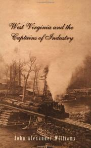 Cover of: West Virginia and the Captains of Industry | John Alexander Williams