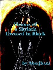Cover of: Visions of a Skylark Dressed in Black