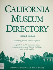 Cover of: California Museum Directory | Jennifer Trzyna Caughman