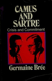 Cover of: Camus and Sartre: crisis and commitment