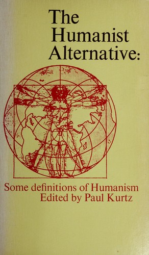 The humanist alternative by Paul Kurtz