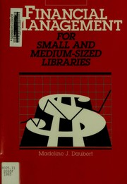 Cover of: Financial management for small and medium-sized libraries