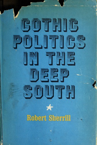 Gothic politics in the Deep South