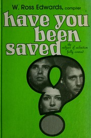 Cover of: Have you been saved?