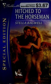 Cover of: Hitched to the horseman | Stella Bagwell