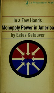 In a few hands by Estes Kefauver