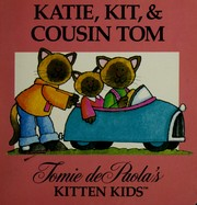 Cover of: Katie, Kit and Cousin Tom (Little Simon) | Jean Little