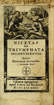 Cover of: Nicetas, seu, Triumphata incontinentia