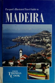 Cover of: Passport's illustrated travel guide to Madeira