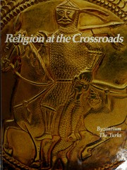 Cover of: The Cross and the Crescent: Byzantium, The Turks (Imperial Visions Series: The Rise and Fall of Empires)
