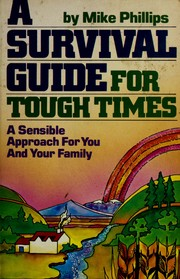 Cover of: A survival guide for tough times