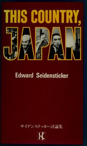 This Country Japan by Edward Seidensticker