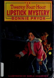Cover of: THe Twenty-Four-Hour Lipstick Mystery