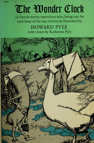 The wonder clock by Howard Pyle