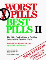 Cover of: Worst Pills Best Pills II: The Older Adult's Guide to Avoiding Drug-Induced Death or Illness | Sidney M. Wolfe, Rose-Ellen Hope, Public Citizen Health Research Group.
